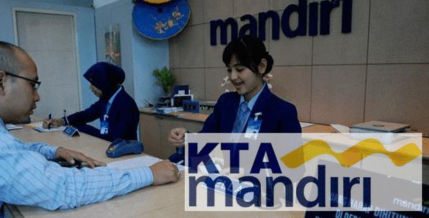 Mengajukan KTA kredit tanpa agunan bank Mandiri