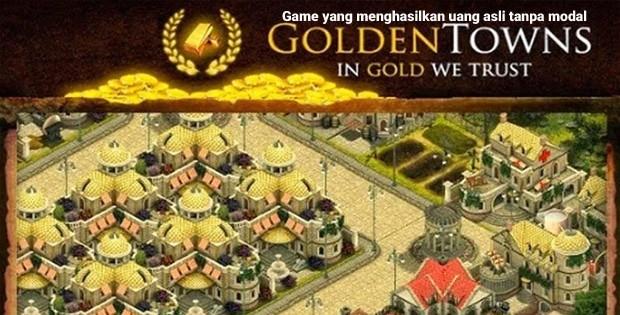 game yang menghasilkan uang asli tanpa modal - Golden Town