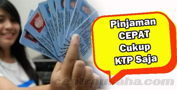 Pinjaman Uang Jaminan KTP KK Saja
