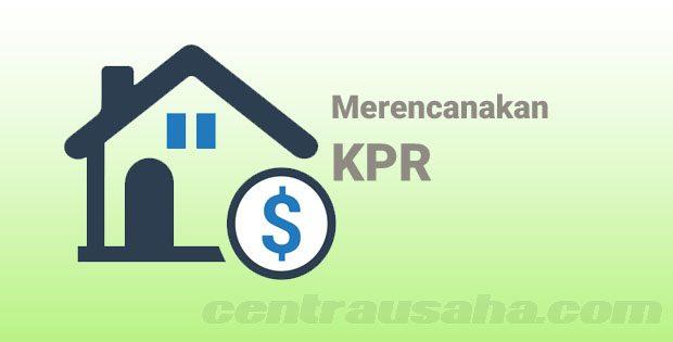 Merencanakan KPR